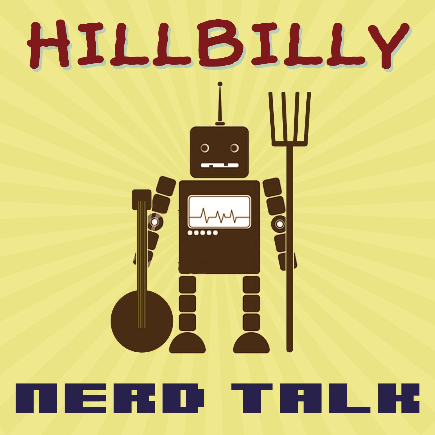 Hillbilly Nerd Talk